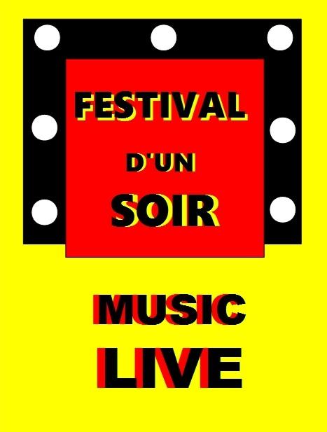 FESTIVAL D'UN SOIR Music Live